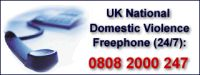 UK National Domestic Violence Freephone number 0808 2000 247