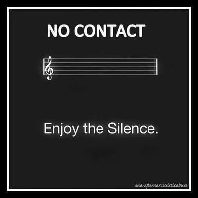 Enjoy the silence of no contact